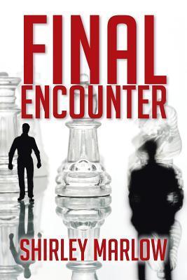 Final Encounter Shirley Marlow