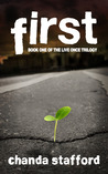 First (Book 1 of Live Once Trilogy)