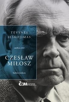 Tėvynės ieškojimas  by  Czesław Miłosz