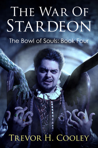 Bowl of Souls 1-4 - Trevor H. Cooley