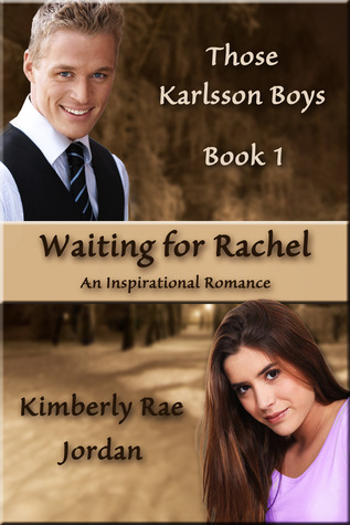 Waiting for Rachel (Those Karlsson Boys #1)