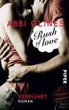 Rush of Love - Verführt by Abbi Glines