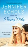 Playing Dirty (Stargazer, #2)