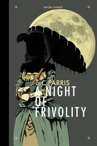 A Night of Frivolity S.C. Parris