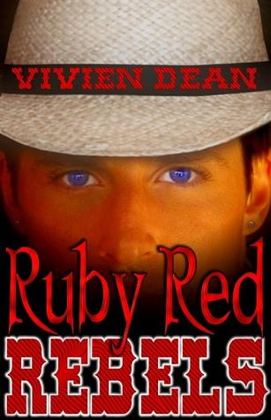 Ruby Red Rebels  by  Vivien Dean