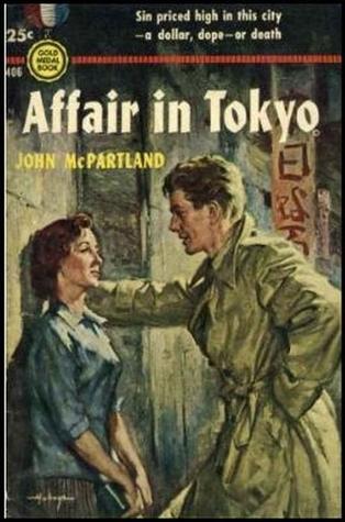 Affair in Tokyo  by  John McPartland