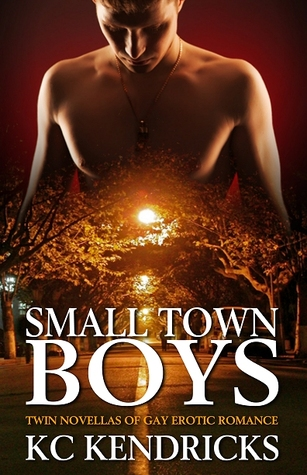 Small Town Boys (The Men of Marionville, #1-2)  by  K.C. Kendricks