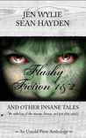 Flashy Fiction and Other Insane Tales