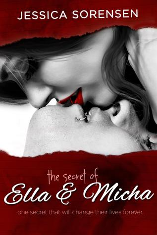 The Secret Of Ella & Micha by Jessica Sorensen