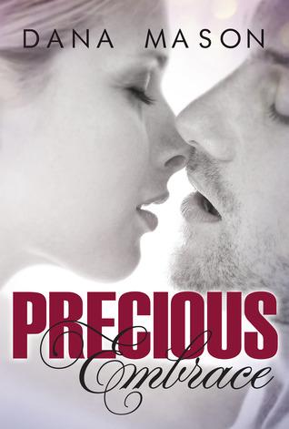Precious Embrace (Embrace, #2)