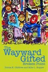 The Wayward Gifted by Donna K. Childree