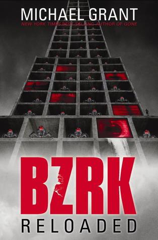 BZRK: Reloaded (BZRK, #2)