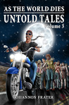 As The World Dies Untold Tales Volume 3