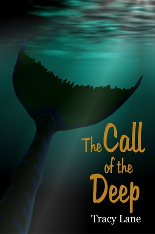 The Call of the Deep (The Matchless Deep, #1)