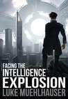 Facing the Intelligence Explosion
