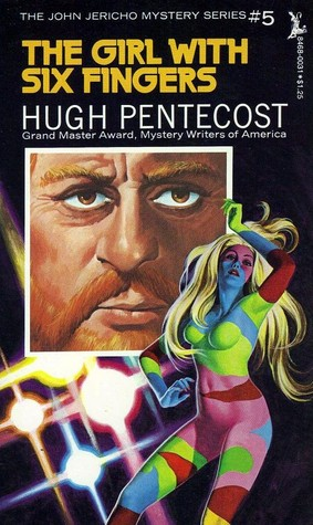 The Girl with Six Fingers  by  Hugh Pentecost