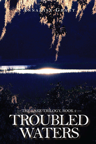 Troubled Waters (The Lake #2)
