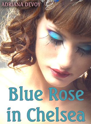 Blue Rose in Chelsea