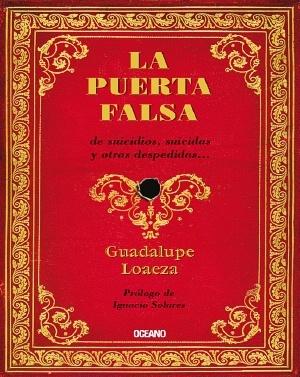 La puerta falsa  by  Guadalupe Loaeza