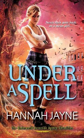 Under A Spell (2013) by Hannah Jayne