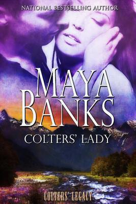 Book Review: Maya Banks' Colters' Lady