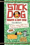 Stick Dog Wants a Hot Dog (Stick Dog, #2)