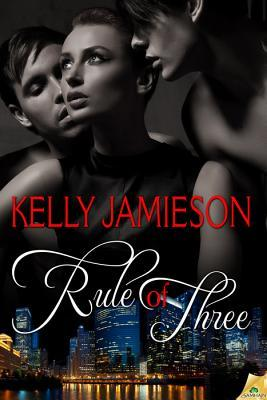 Rule of Three (Rule of Three, #1)