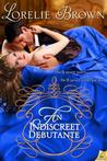 An Indiscreet Debutante (Waywroth Academy, #2)