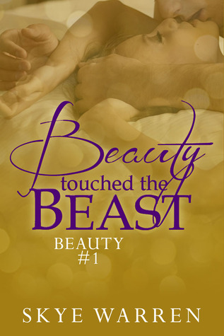 Beauty Touched the Beast (Beauty, #1)