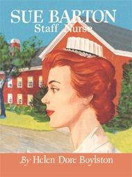 Sue Barton, Staff Nurse (Sue Barton #7) Helen Dore Boylston