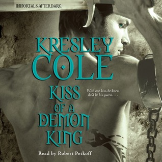 Audiobook Review: Kiss of a Demon King by Kresley Cole