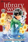 Library Wars: Love & War, Vol. 10 (Library Wars: Love & War, #10)