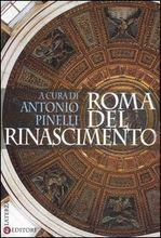 Roma del Rinascimento  by  Antonio Pinelli