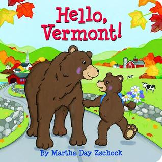 Hello, Vermont!  by  Martha Day Zschock
