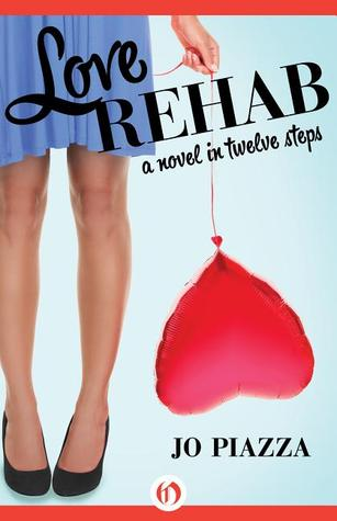 Book Review: Jo Piazza's Love Rehab