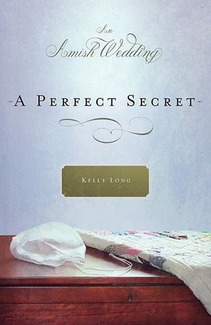 A Perfect Secret: An Amish Wedding Novella