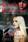 Witchwood Estate - Books 1 & 2 (Witchwood Estate, #1-2)