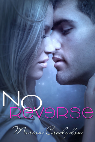 No Reverse by Marion Croslydon