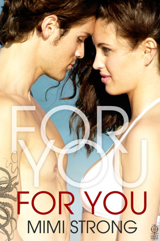 For You by Mimi Strong