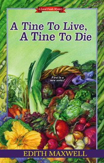 Tine to Live, A Tine to Die Edith Maxwell