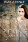 Picking up the Pieces (Picking up the Pieces, #1)