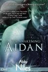 Aidan (The Awakening, #1)