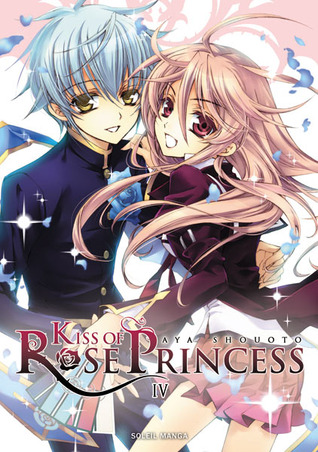 Kiss of Rose Princess, Band 4 (Kiss of the Rose Princess, #4)