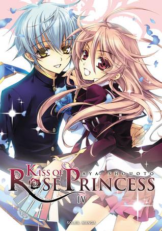 Kiss of Rose Princess, Band 4 (Kiss of the Rose Princess, #4)