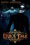 Erik's Tale