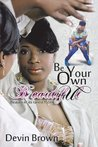 Be Your Own Beautiful: Beauty in Its Rarest Form