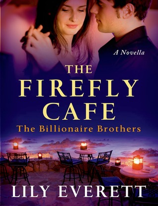 "Book Review: Lily Everett's ""The Firefly Cafe"""
