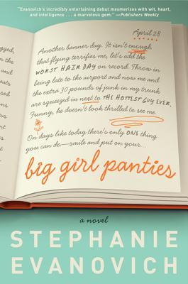 Book Review: Stephanie Evanovich's Big Girl Panties