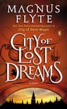 City of Lost Dreams (City of Dark Magic, #2)