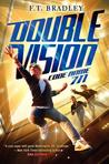 Double Vision: Code Name 711  (Double Vision, #2)